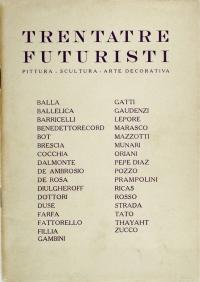 Osvaldo Bot - Trentatre futuristi (Galleria Pesaro) - 1929