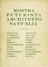 Osvaldo Bot - Mostra futurista Architetto Sant'Elia - 1930