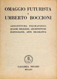 Osvaldo Bot - Omaggio futurista a Umberto Boccioni - 1933