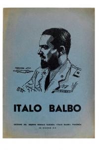 Osvaldo Bot - Italo Balbo (dopo la morte del Maresciallo) - 1941
