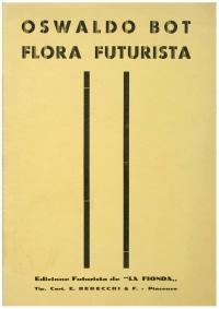 Osvaldo Bot - Flora Futurista - 1932