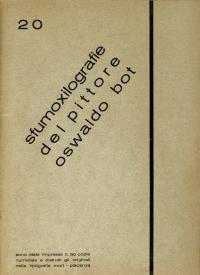 Osvaldo Bot - 20 sfumoxilografie del pittore Oswaldo Bot - 1933